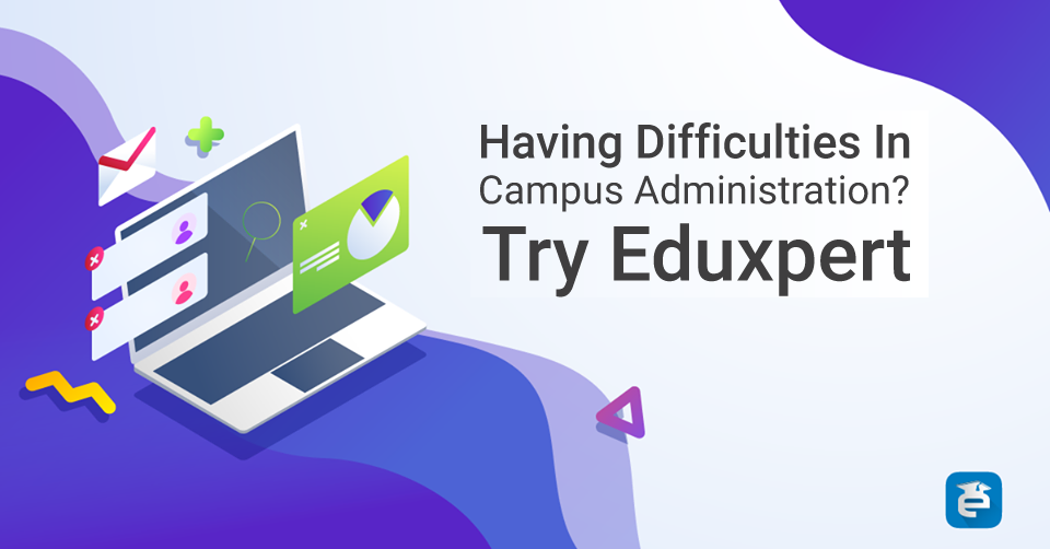 Campus Management System | Features of Eduxpert College management System